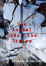 The Animal Under the Stairs