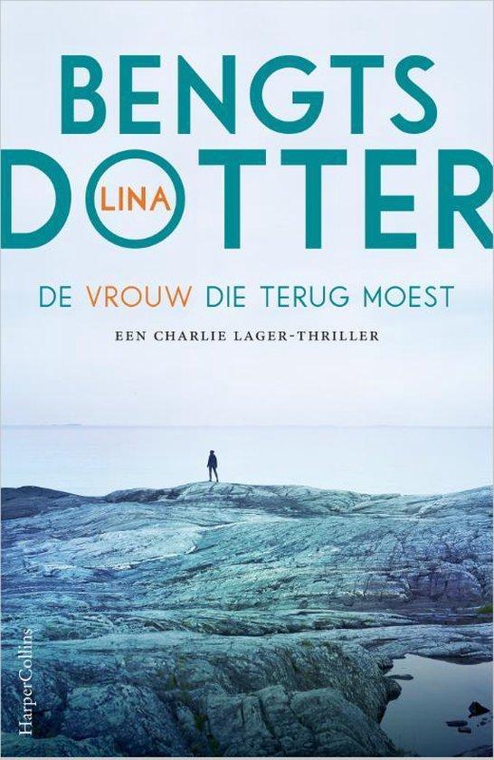 De vrouw die terug moest - Lina Bengtsdotter |