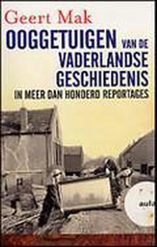 Ooggetuigen van de vaderlandse geschiedenis - Geert Mak pdf epub