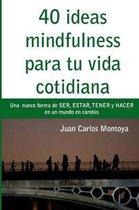 40 ideas mindfulness para tu vida cotidiana