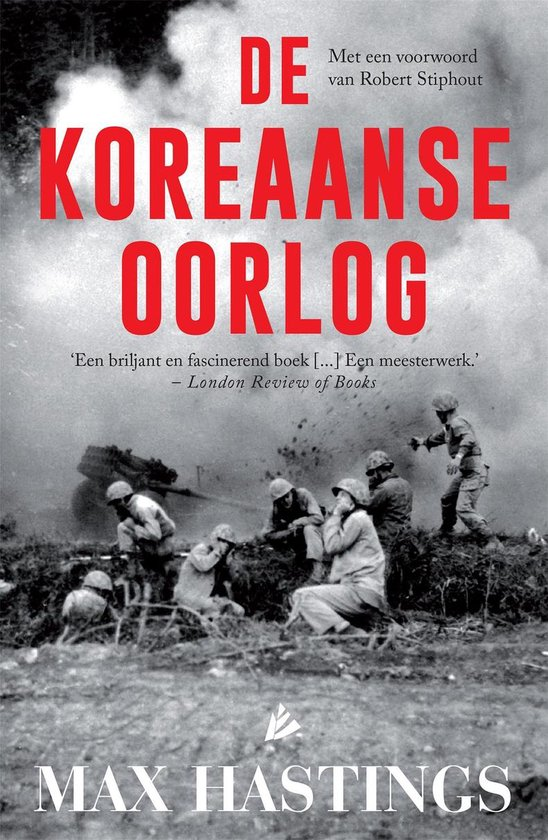 De Koreaanse Oorlog - Max Hastings |