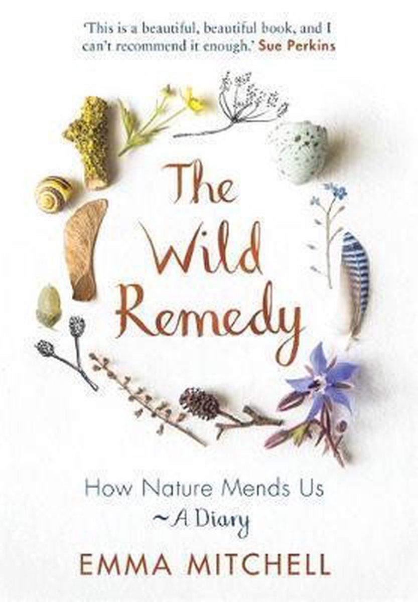 The Wild Remedy - Emma Mitchell