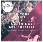 By Your Side / All Things Are Possible (2Cd)