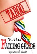 Katie's Failing Grade