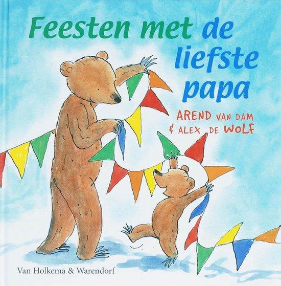 bol.com | Feesten Met De Liefste Papa, Arend van Dam | 9789047500063 |  Boeken