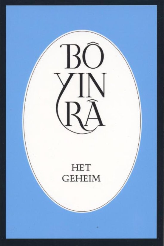 Het geheim - Bo Yin Ra | Fthsonline.com