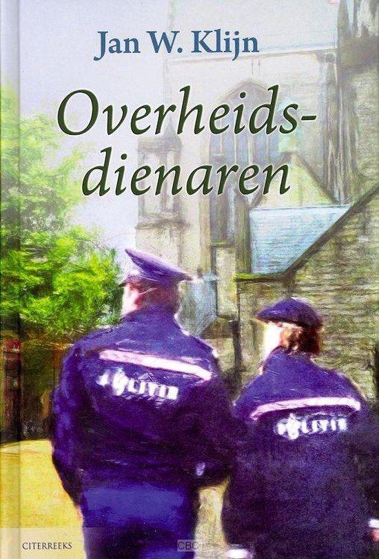 Overheidsdienaren - Jan W. Klijn |