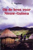 Op de bres voor nieuw-guinea