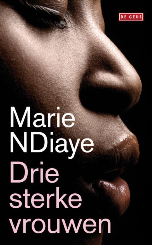 Boek cover Drie sterke vrouwen van Marie Ndiaye (Hardcover)