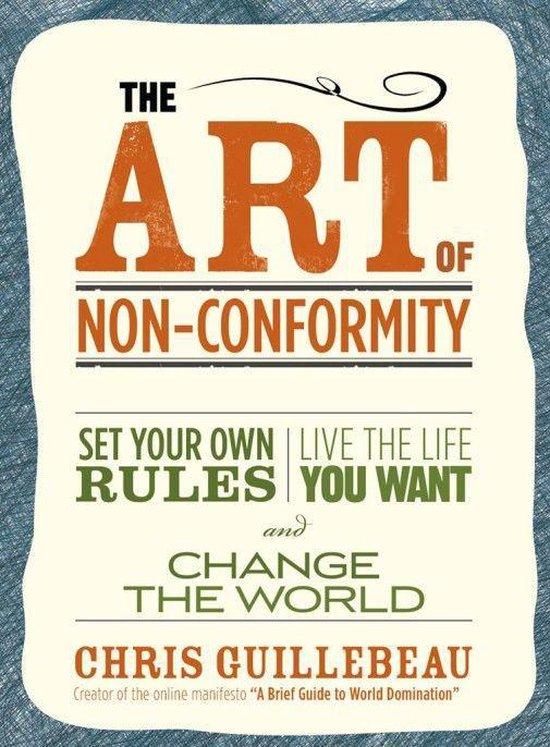 Boek cover The Art Of Non-conformity van Chris Guillebeau