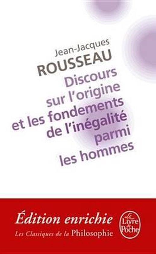 Discours sur l'origine et les fondements de l'inégalité parmi les hommes - Jean-Jacques Rousseau |