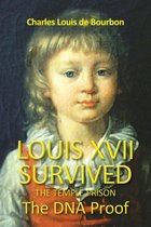 Louis XVII Survived the Temple Prison