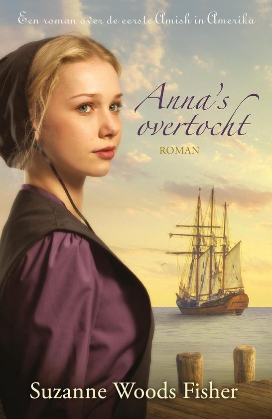 Anna's overtocht - Suzanne Woods Fisher pdf epub