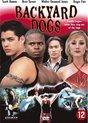Speelfilm - Backyard Dogs