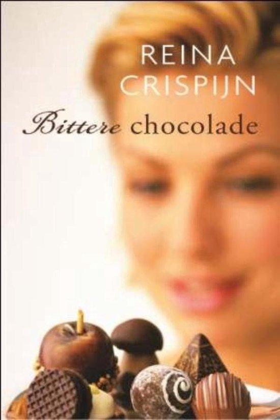 Bittere chocolade - Reina Crispijn |