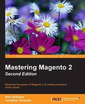 Mastering Magento 2 -