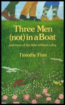 Three Men (not) in a Boat: and most of the time without a dog