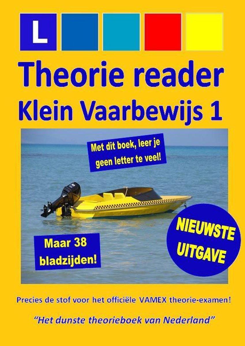 Theorie Reader VAARBEWIJS (KVB1) - leerboek klein vaarbewijs 1 - examengericht leren 2021!
