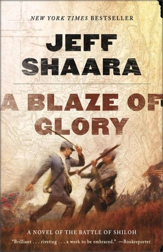 Boek cover A Blaze of Glory van Jeff Shaara (Paperback)