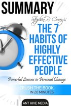 Steven R. Covey's The 7 Habits of Highly Effective People: Powerful Lessons in Personal Change | Summary