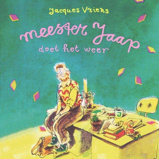 Meester Jaap doet het weer - Jacques Vriens |