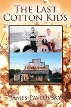 The Last Cotton Kids