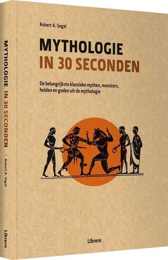 Mythologie in 30 seconden - Robert A. Segal  