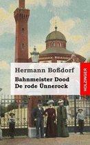 Bahnmeister Dood / de Rode nnerock