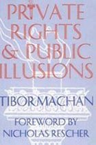 Private Rights and Public Illusions