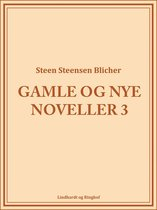 Gamle og nye noveller (3)
