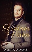 The Vintner and the Vixen