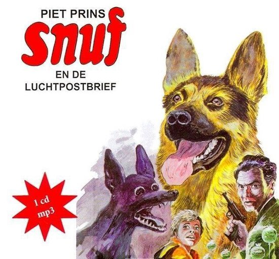 Snuf en de luchtpostbrief - Prins, Piet | Readingchampions.org.uk