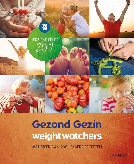 Weight Watchers - Gezond gezin Herziene Editie 2017 - Weight Watchers |