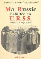 Ma Russie habillée en U.R.S.S.