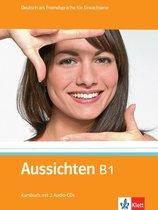 Aussichten B1 Kursbuch + 2 Audio-CDs