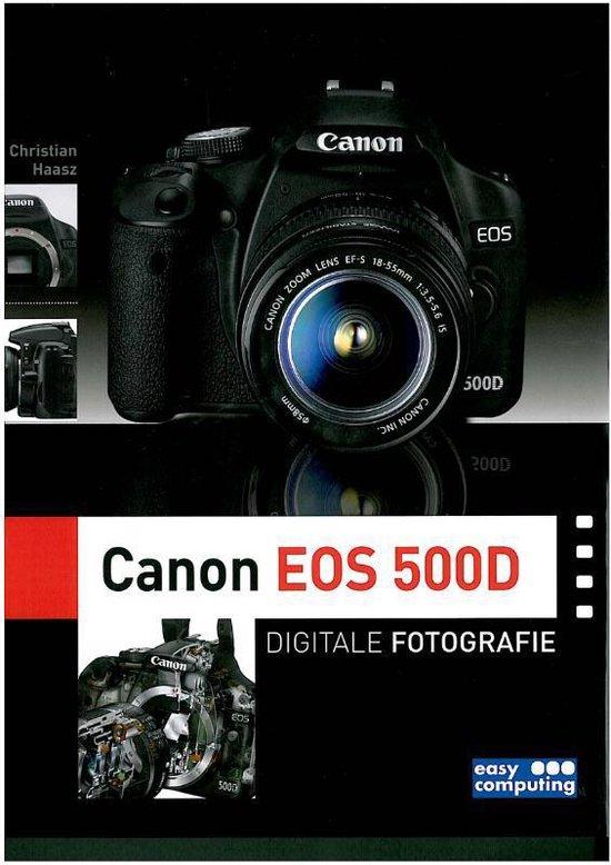Digitale Fotografie Canon EOS 500D + CD-ROM - Christan Haasz   Fthsonline.com