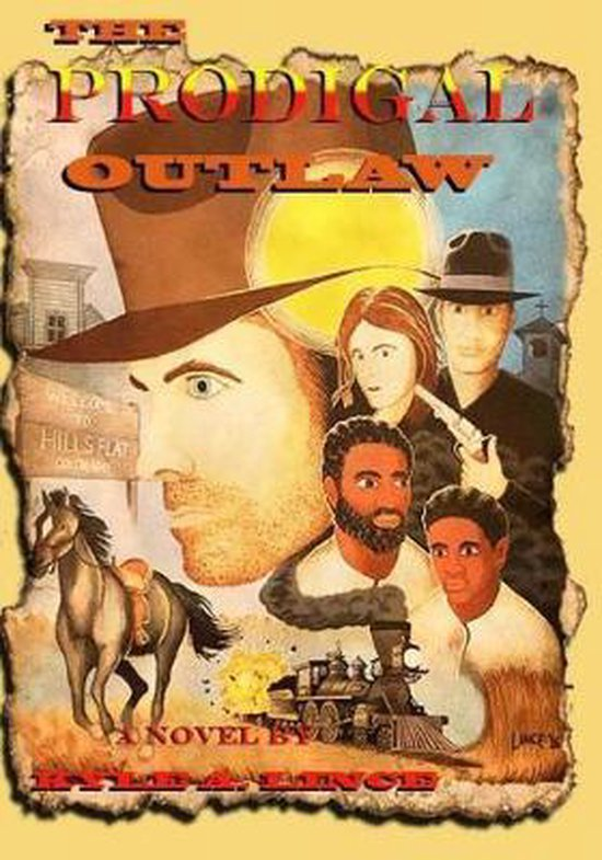 The Prodigal Outlaw