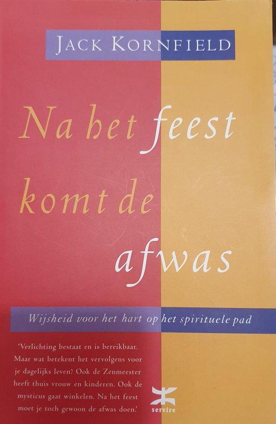 Na Het Feest Komt De Afwas - J. Kornfield  