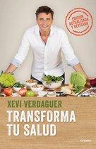 Transforma Tu Salud. Edicion Actualizada