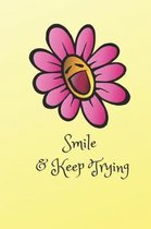 Smile and Keep Trying