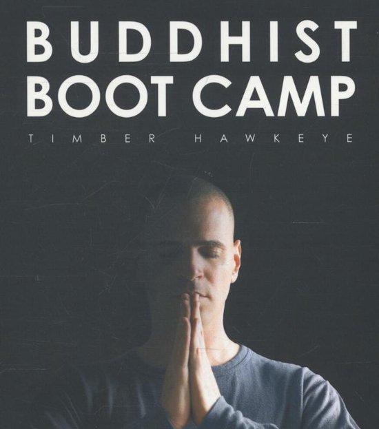Buddhist boot camp - Timber Hawkeye | Readingchampions.org.uk