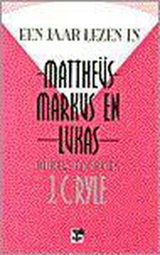 Jaar lezen in matth/mark/lukas - Ryle J.C. |