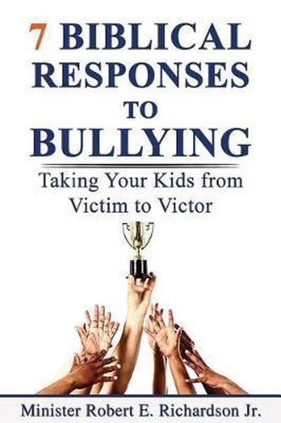 7 Biblical Responses to Bullying
