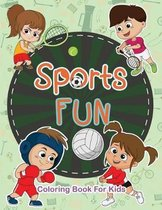 Sports Fun Coloring Book For Kids