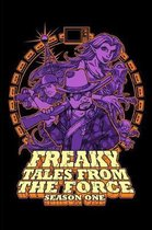 Freaky Tales From the Force