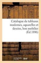 Catalogue de tableaux modernes, aquarelles et dessins, bon mobilier