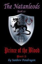 The Natanleods, Book 10, Prince of the Blood, Part 2