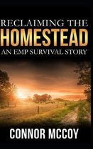 Reclaiming The Homestead