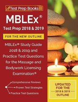 MBLEx Test Prep 2018 & 2019 for the NEW Outline