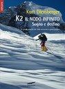 K2 Il nodo infinito